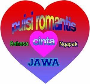 Puisi Jawa Ngapak Puisi Cinta Puisi Romantis