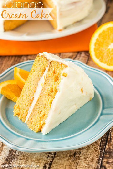 Deliciously Sprinkled Recipe Orange Cake Recipe Orange Cream Cake Recipe Desserts