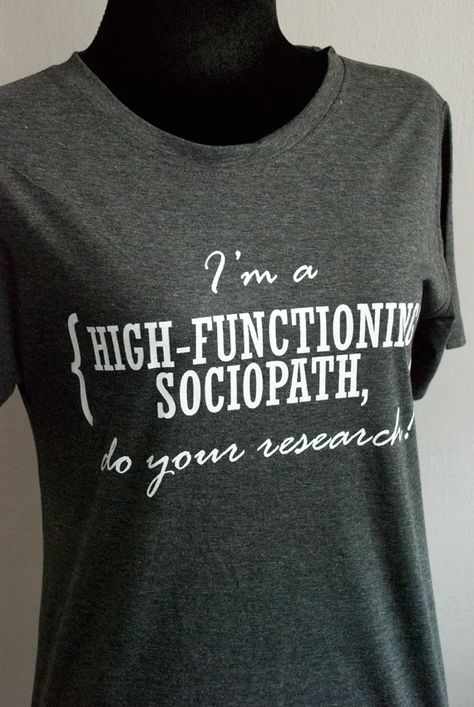 SHERLOCK : I'm a HIGH-FUNCTIONING sociopath,do your research T-shirt  Short Sleeve. $19.00, via Etsy.