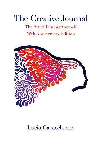 The Creative Journal: The Art of Finding Yourself: 35th Anniversary Edition - Default