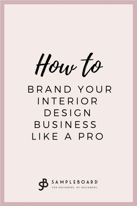 How to Brand Your Interior Design Business Like a Pro | SampleBoard