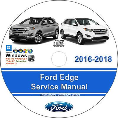 Advertisement Ebay Ford Edge 2016 2017 2018 Factory Workshop Service Repair Manual In 2020 Ford Explorer Ford Edge Jeep Renegade