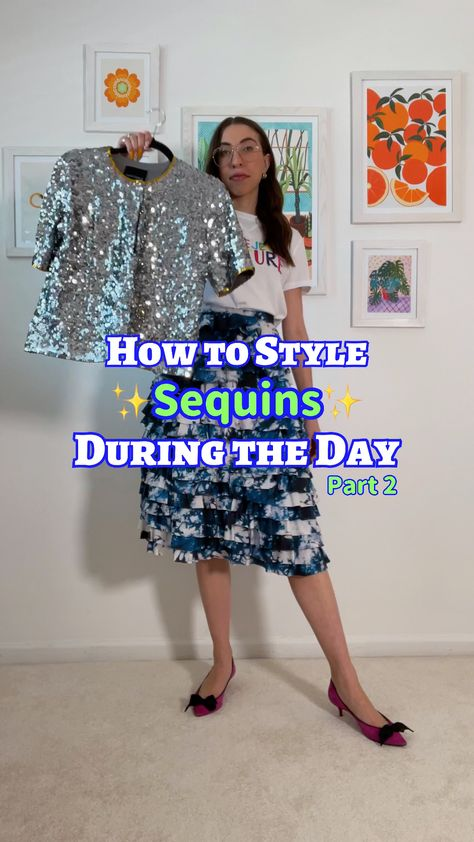 How to Style Sequins During the Day, Spring Trends