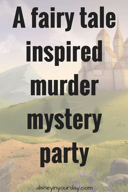 Host a fairy tale murder mystery party in your home! Includes favorite characters like Cinderella, Prince Charming, Rapunzel, Snow White, and more. Murder Mystery Script, Murder Mystery Games, Murder Mysteries, Mystery Novels, Cozy Mysteries, Sleepover Party Games, Dinner Party Games, Christmas Party Games, Dinner Parties