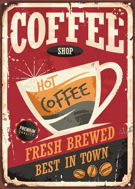 coffee shop retro tin sign vector illustration on red background perfect for cafe bar interior decoration or promotional material. vintage poster template with coffee cup and coffee beans. Images Vintage, Vintage Ads, Vintage Metal Signs, Vintage Coffee Signs, American Diner, Retro Wallpaper, Dark Wallpaper, Retro Aesthetic, Retro Art