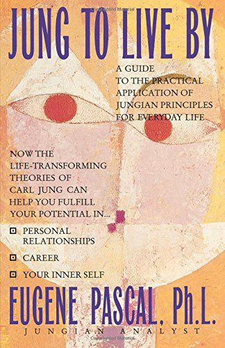 Jung To Live By Grand Central Publishing Reading Recommendations Personal Relationship Principles
