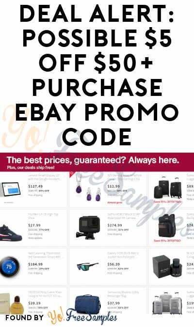 Deal Alert Possible 5 Off 50 Purchase Ebay Promo Code