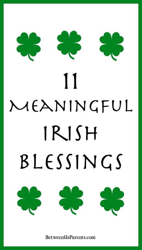 11 Favorite Irish Blessings – Between Us Parents – TOP 15 St Patrick's Day Quotes St Patricks Day Quotes, St Patricks Day Food, Irish Prayer, Irish Blessing, Church Of Ireland, Irish Proverbs, Irish Quotes, Irish Sayings, Irish Eyes Are Smiling