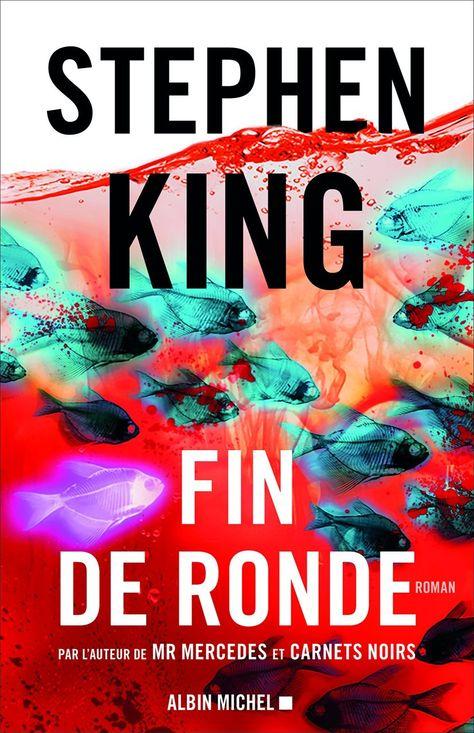Fin De Ronde Stephen King Mon Blog Lire Au Pluriel