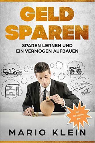 Geld Sparen Sparen Lernen Und Ein Vermogen Aufbauen Buch Von