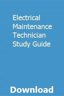 Electrical Maintenance Technician Study Guide in 2019