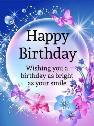 Wishing You A Birthday As Bright As Your Smile Happy Birthday