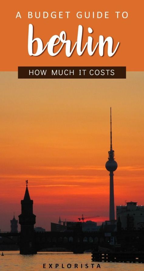 How much does it cost to visit Berlin? | Travel, Europe ...