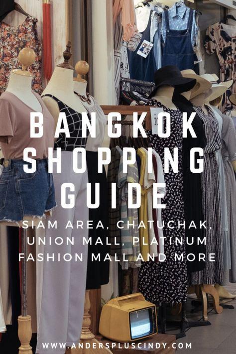 Bangkok Shopping Guide #Bangkok #ShoppingGuide #Guide