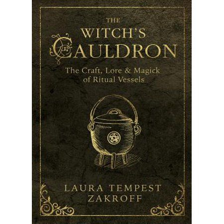 The Witch's Tools: The Witch's Cauldron : The Craft, Lore and Magick of Ritual Vessels 6 by Laura Tempest Zakroff Paperback) for sale online Magick Book, Witchcraft Books, Occult Books, Magick Spells, Traditional Witchcraft, Philosophy Books, Witches Cauldron, Eclectic Witch, Vintage Witch