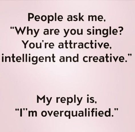 Single attractive why stay do guys What A