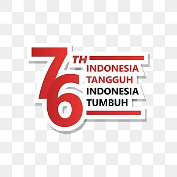Png Indonesian Independence Day Dirgahayu Hut Ri 76 Vector Design 17 Agustus Indonesian Independence Day Indonesia Merdeka Png And Vector With Transparent Ba In 2021 Logo Banners Vector Design Indonesia Independence Day