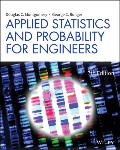 Applied Statistics And Probability For Engineers 7th Edition Isbn 13 978 1119409533 Ebookschoice Com Probability Probability And Statistics How To Apply