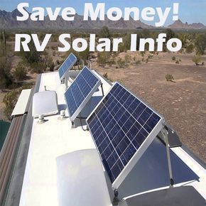 Save Money Everywhere You Camp With Solar On Your Rv Savemoneywithdiy Rv Solar Panels Solar Panels Best Solar Panels