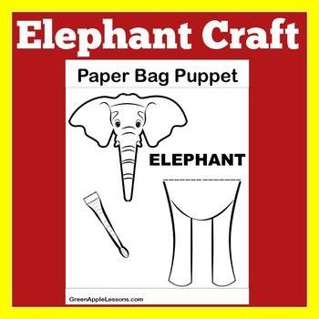 Elephant craft elephant activity elephant craftivity paper bag elephant craft elephant activity elephant craftivity heres a fun template for your students to make a elephant paper bag puppet maxwellsz