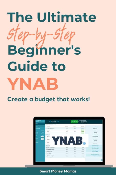The Ultimate Beginner's Guide To YNAB