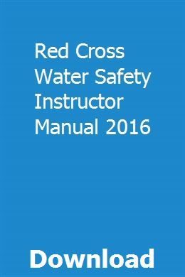 Red Cross Water Safety Instructor Manual 2016 Red Cross Water Safety American Red Cross Lifeguard