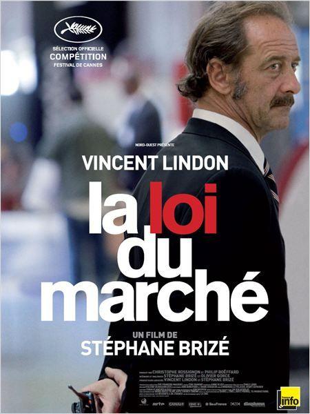 La Loi du Marché by Stéphane Brizé, France