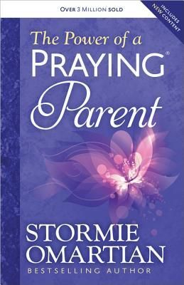 Read The Power of a Praying Parent PDF Epub by Stormie