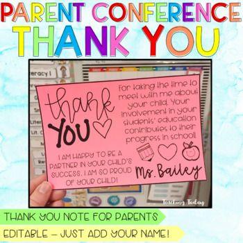 Parent Teacher Conference Thank You Note Parents As Teachers Teacher Conferences Parent Teacher Conferences