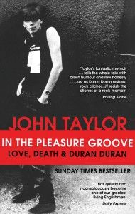 John Taylor's IN THE PLEASURE GROOVE comes to the UK & Australia in paperback!