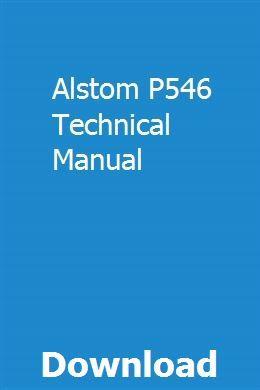 Alstom P546 Technical Manual Repair Manuals Installation Manual