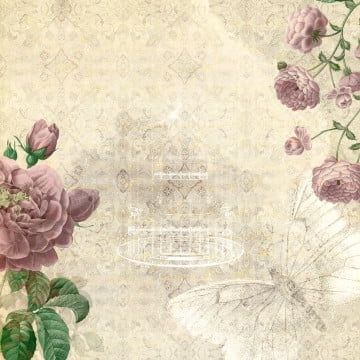 Background Vintage Floral Butterfly Cage Old Floral Rose Paper Text Retro Flowers Plant F In 2021 Vintage Floral Backgrounds Floral Background Floral Wreath Watercolor