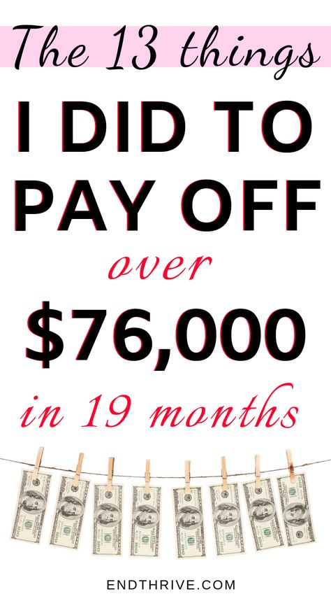 The 13 Things I Did To Pay Off Over $76,000 in 19 Months - Living Debt Free