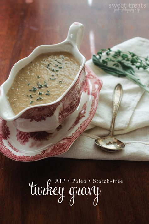 Starch-free Gravy (AIP/Paleo) & Thanksgiving Recap {Sweet Treats: food, photography, life}