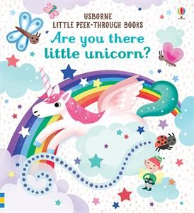 Coming Soon How Cute Is This Book Are You There Little Unicorn Little Unicorn Usborne Books Unicorn Books