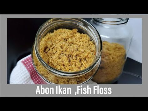 Resep Abon Ikan Youtube In 2020 Food Fish Make It Yourself
