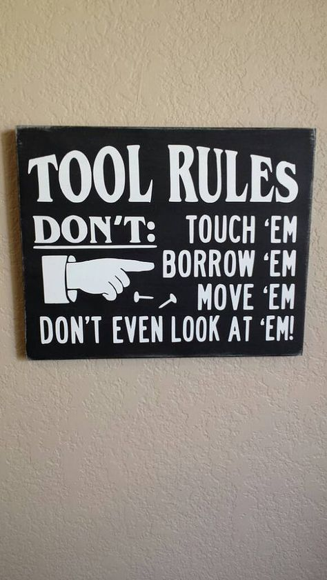 Tool Rules Dont Touch Em Borrow Move