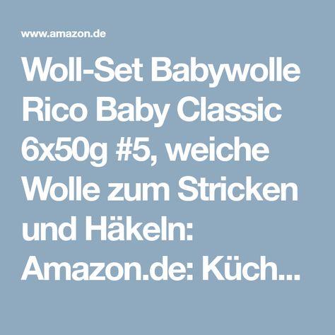 Woll Set Babywolle Rico Baby Classic 6x50g 5 Weiche Wolle Zum