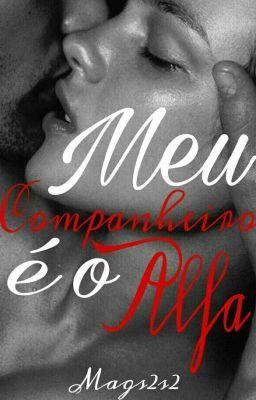 Read Como Tudo Comecou From The Story Meu Companheiro E O Alfa By Mags2s2 With 20 188 Reads Lobo Alfa Irmandade In 2020 Neon Signs Wattpad Romance