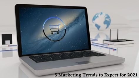 5 Marketing Trends to Expect for 2021 - Digital Sushma