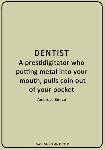 Dentist Quotes Dentist Quotes Dentist Quotes