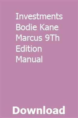 Investments Bodie Kane Marcus 9th Edition Manual Repair Manuals Organic Chemistry Biochemistry