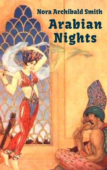 Arabian Nights Tales From One Thousand And One Nights Al