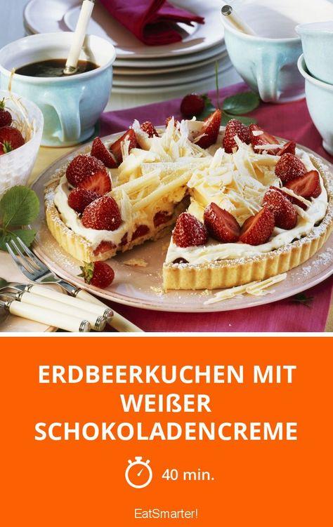Erdbeerkuchen mit weißer Schokoladencreme - einfaches Gericht - Eine Rezeptidee von EAT SMARTER | Beerenkuchen, Mousse, Tarte, Schneiden, Vegetarisch #erdbeerkuchen #rezepte