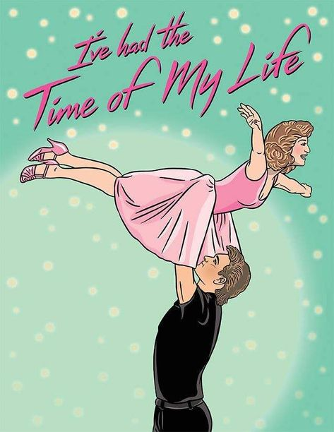 Time of My Life - Dirty Dancing Card