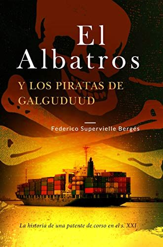 Descargar Gratis El Albatros Y Los Piratas De Galguduud Federico Supervielle Berges En Pdf Epub Leer Libros Gratis Libros Gratis Pdf Libros