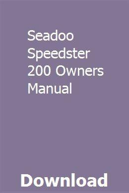 Seadoo Speedster 200 Owners Manual Owners Manuals Seadoo Manual
