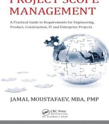 Project Scope Management A Practical Guide To Requirements For