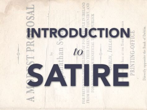 An Introduction To Satire A Modest Proposal Ap Help