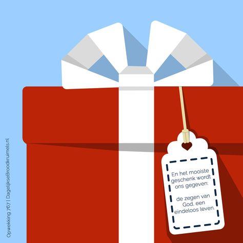 En het mooiste geschenk wordt ons gegeven: de zegen van God, een eindeloos leven. Opwekking 767 #EeuwigLeven, #Opwekking  http://www.dagelijksebroodkruimels.nl/opwekking-767/